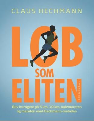 Løb som eliten Claus Hechmann 9788702160406
