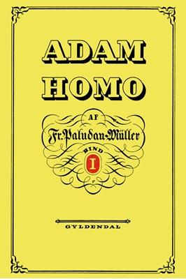 Adam Homo. Første Deel Frederik Paludan-Müller 9788702198973