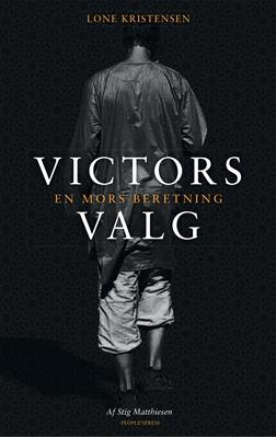 Victors valg Lone Kristensen, Stig Matthiesen 9788771597066