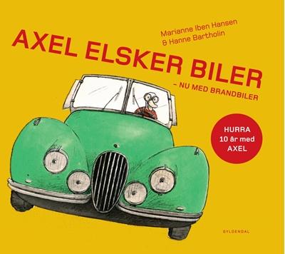 Axel elsker biler - Lyt&læs Marianne Iben Hansen, Hanne Bartholin 9788702224368