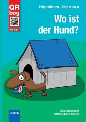 Wo ist der Hund? Jörn Jaskolowski 9788771696523