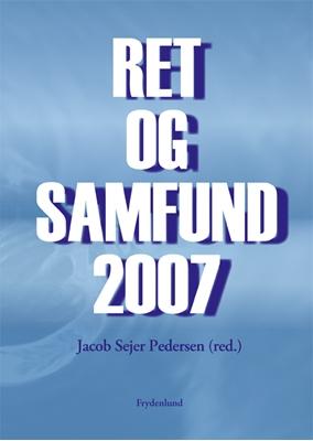 Ret og samfund 2007 Jacob Sejer Pedersen 9788778874030