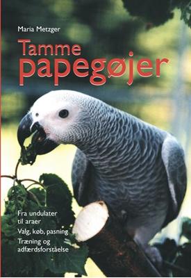 Tamme papegøjer Maria Metzger 9788778577795
