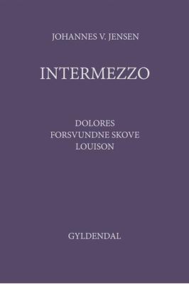 Intermezzo Johannes V. Jensen 9788702202427