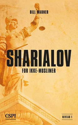 Sharialov for ikke-muslimer Bill Warner 9788771439007