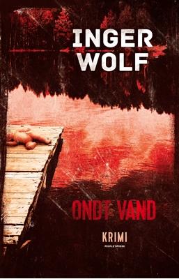 Ondt vand Inger Wolf 9788771591460