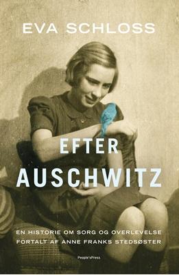 Efter Auschwitz Karen Bartlett, Eva Schloss 9788771379051