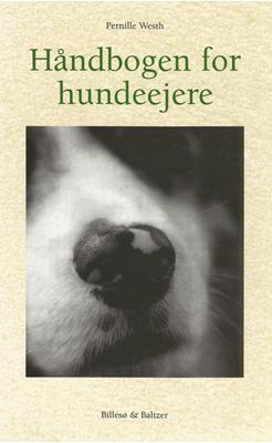Håndbogen for hundeejere Pernille Westh 9788778423924