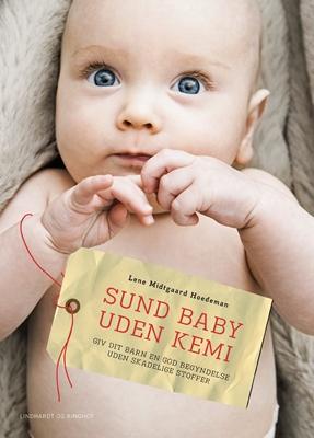 Sund baby uden kemi Lene Midtgaard 9788711407264