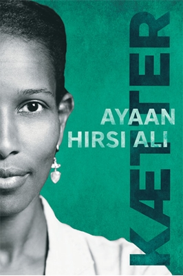Kætter Ayaan Hirsi Ali 9788712051305