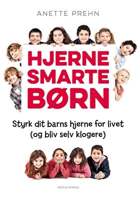 Hjernesmarte børn Anette Prehn 9788771592481