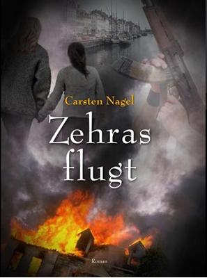Zehras flugt Carsten Nagel 9788740002102