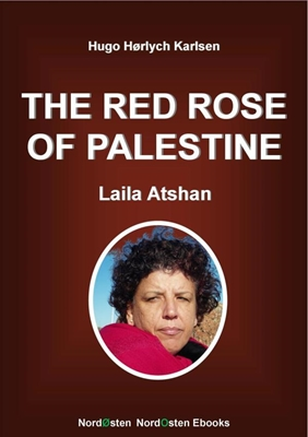 The Red Rose of Palestine Hugo Hørlych Karlsen 9788791493331
