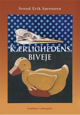 Kærlighedens biveje Svend Erik Sørensen 9788793175327