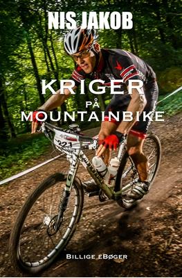 Kriger på mountainbike Nis Jakob 9788792970428