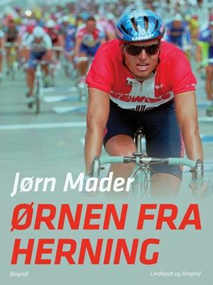 Ørnen fra Herning Jørn Mader 9788711683811