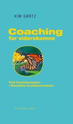 Coaching for viderekomne Kim Gørtz 9788771182637