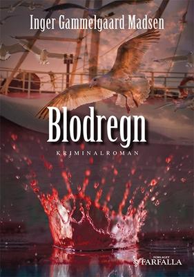 Blodregn Inger Gammelgaard Madsen 9788799794423