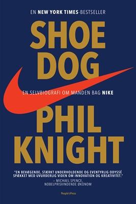 Shoe Dog Phil Knight 9788771804782