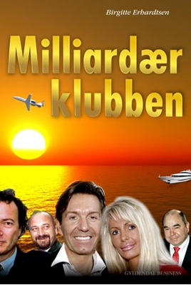 Milliardærklubben Birgitte Erhardtsen 9788702115680
