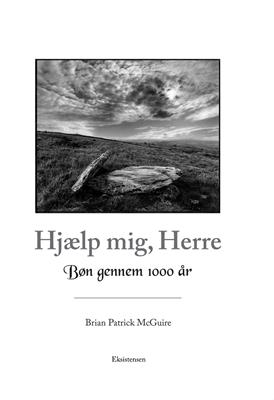 Hjælp mig, Herre Brian Patrick McGuire 9788741002385