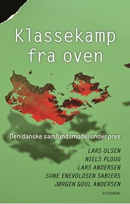 Klassekamp fra oven Lars Olsen, Jørgen Goul Andersen, Sune Enevoldsen Sabiers, Lars Andersen, Niels Ploug 9788702172041