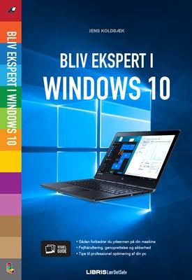 Windows 10 Bliv ekspert Jens Koldbæk 9788778537850