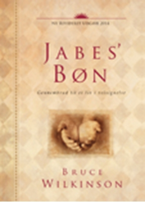 Jabes' Bøn Bruce Wilkinson 9788771322835