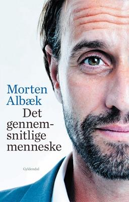 Det gennemsnitlige menneske Morten Albæk, Stig Matthiesen 9788702129441