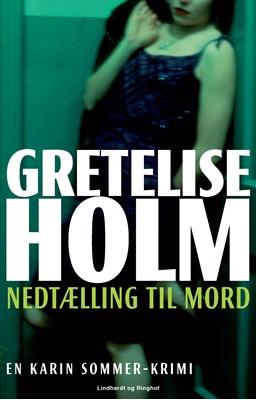 Nedtælling til mord Gretelise Holm 9788711436905