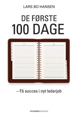 De første 100 dage Lars Bo Hansen 9788702095630