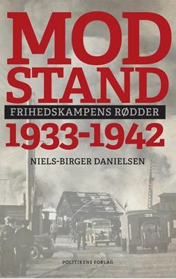 Modstand 1933-1942 Niels-Birger Danielsen 9788740028218