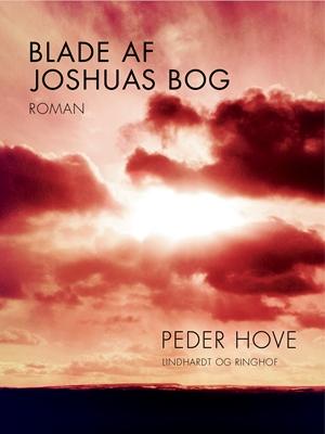 Blade af Joshuas bog Peder Hove 9788711587324