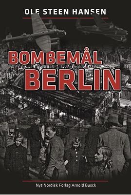 Bombemål Berlin Ole Steen Hansen 9788717044890