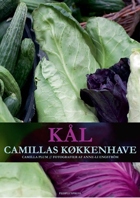 Kål - Camillas køkkenhave Camilla Plum 9788771376067