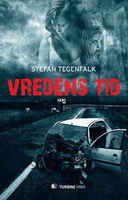 Vredens tid Stefan Tegenfalk 9788770909105