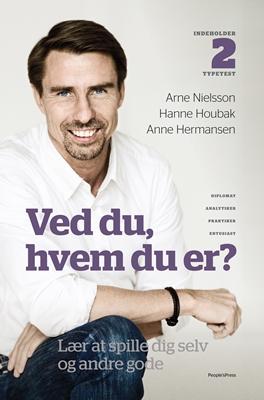 Ved du, hvem du er? Anne Hermansen, Arne Nielsson, Hanne Houbak 9788771376098
