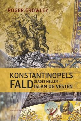 Konstantinopels fald Robert Crawley 9788711769331