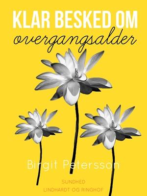 Klar besked om overgangsalder Birgit Petersson 9788711796399