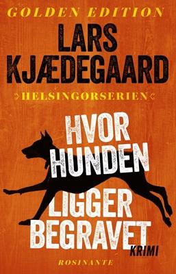 Hvor hunden ligger begravet Lars Kjædegaard 9788763842556