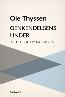 Genkendelsens under Ole Thyssen 9788702110067