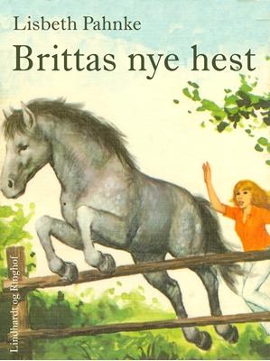 Brittas nye hest Lisbeth Pahnke 9788711519523