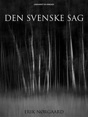 Den svenske sag Erik Nørgaard 9788711730003