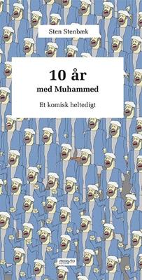 10 år med Mohammed Sten Stenbæk 9788790333577