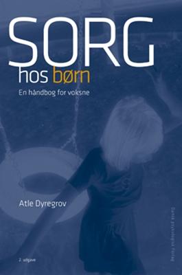 Sorg hos børn Atle Dyregrov 9788771581553