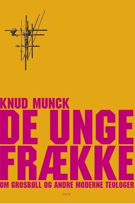 De unge frække Knud Munck 9788774575870