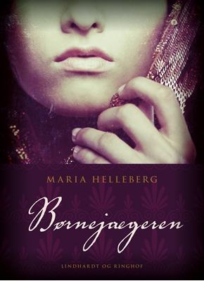 Børnejægeren Maria Helleberg 9788711490266