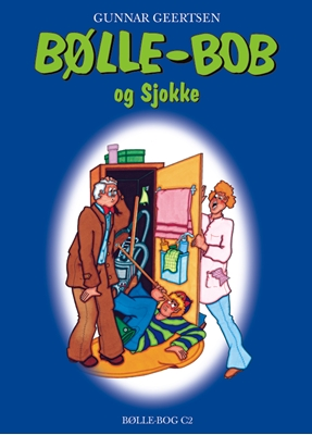 Bølle-Bob og Sjokke Gunnar Geertsen 9788791104398