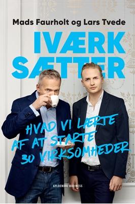 Iværksætter Lars Tvede, Mads Faurholt 9788702213607