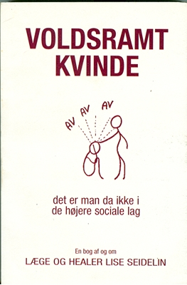 Voldsramt kvinde Lise Seidelin 9788799461806